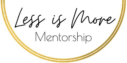 Less Is More Mentorship Logo Agnese Rudzate